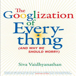 Imagen sobre The Googlization of everything (and why we should worry)