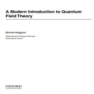 Imagen sobre A modern introduction to quantum field theory.